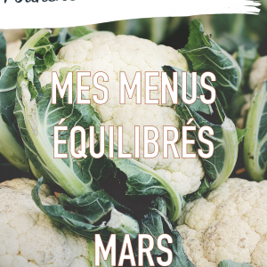 mes menus équilibrés de mars